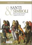 Leggi tutto: La simbologia nell'iconografia dei Santi